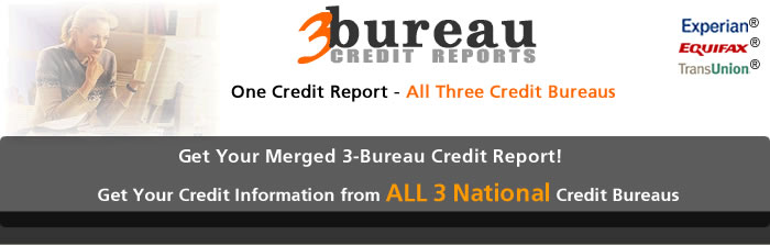 3-Bureau Credit Reports